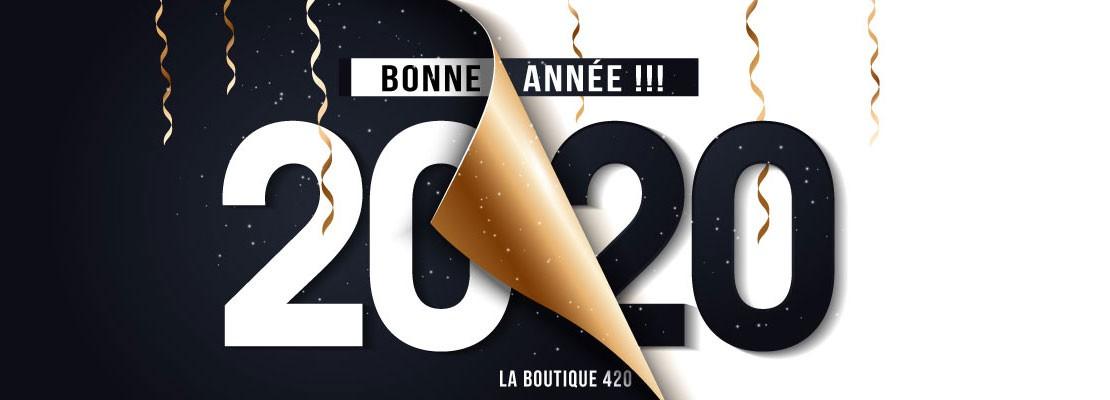 La Boutique 420 vous souhaite une bonne et heureuse année 2020